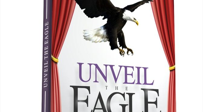 Released- Unveil The Eagle